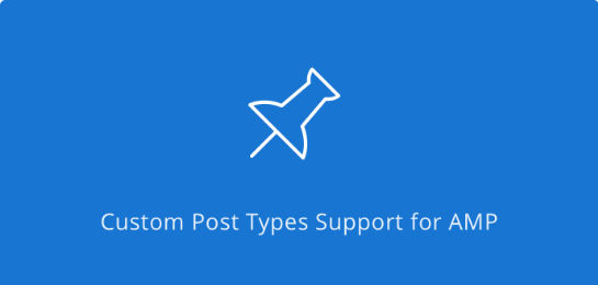 AMP – CUSTOM POST TYPE(自定義帖子類型) - V1.6